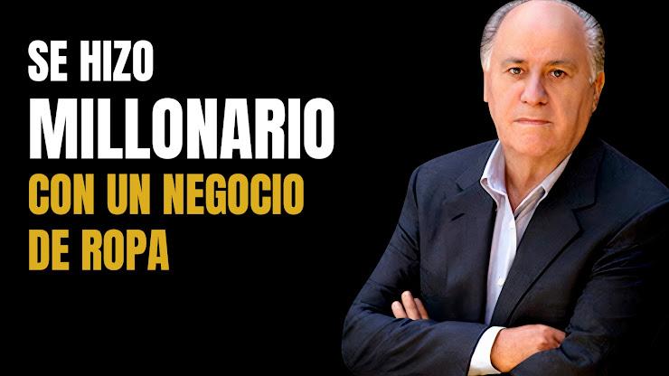 Cómo se convirtió Amancio Ortega en la persona más rica de España
