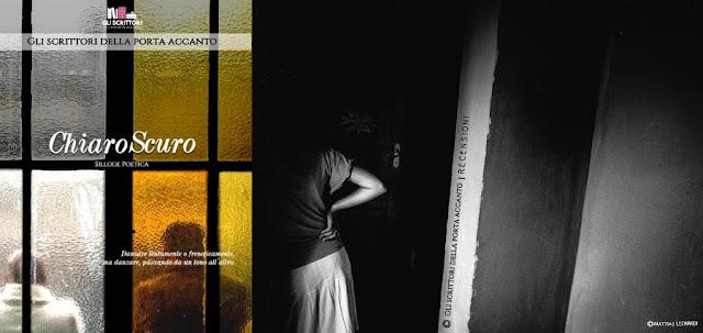 ChiaroScuro, Gli Scrittori della Porta accanto, recensione, libri, scrittori, poesia