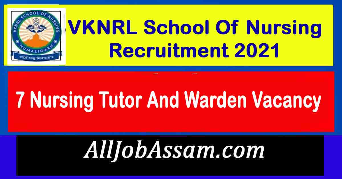 VKNRL School Of Nursing Recruitment 2021