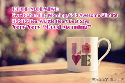 good morning images latest:sweet morning, cold awesome climate hot hot tea,