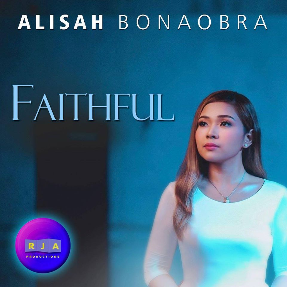 Alisah Bonaobra - Faithful Lyrics