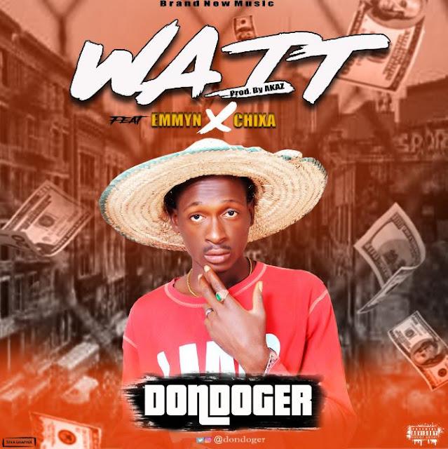Dondoger - Wait ft Emmyn X Chixa