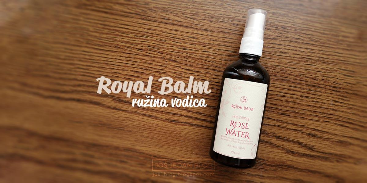 Royal Balm ružina vodica utisci i iskustva, benefiti ruzine vode, gde kupiti, cena, recenzija, blog, prirodna kozmetika sa Rtnja