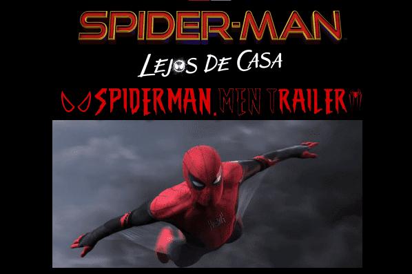 trailer SPIDER-MAN: LEJOS DE CASA