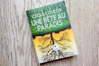 Lundi Librairie : Une bête au Paradis - Cécile Coulon