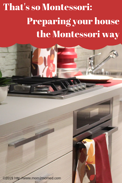 That's so Montessori: Preparing your house the Montessori Way