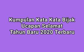 Ucapantahun Baru 2020 Kata Kata Selamat Kata Kata Bijak