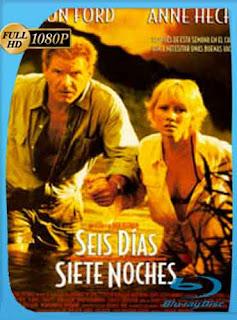 Seis días y siete noches 1998 HD [1080p] Latino [GoogleDrive] DizonHD