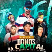 Donos Da Capital – Mc Kevin, MC Ryan SP, MC Lele JP