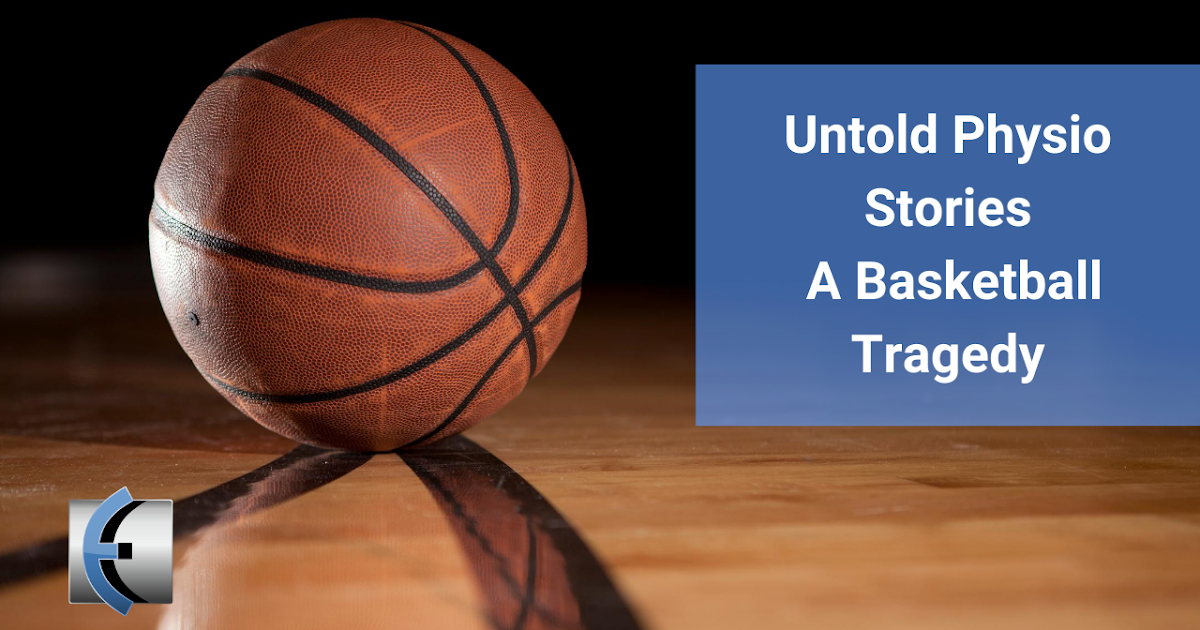 Photo of Untold Physio Stories – A Basketball Tragedy with Shawn Riester | Modern Manual Therapy Blog
