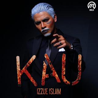 Izzue Islam - Kau MP3