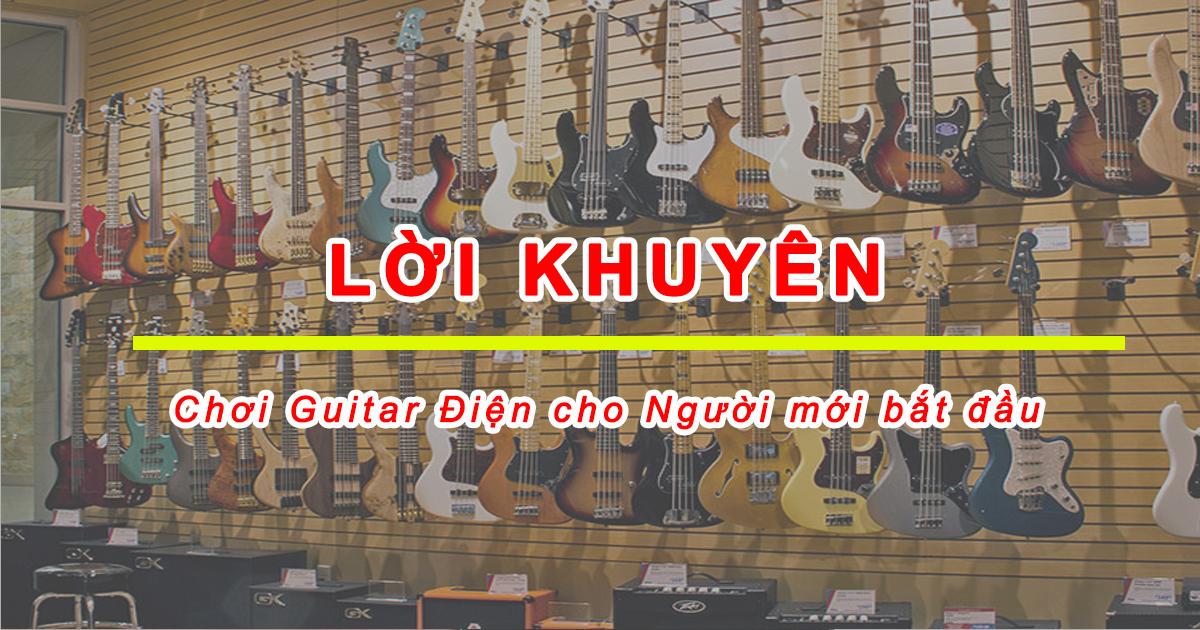 Lời khuyên: Cách để Chơi Guitar Điện cho Người mới bắt đầu