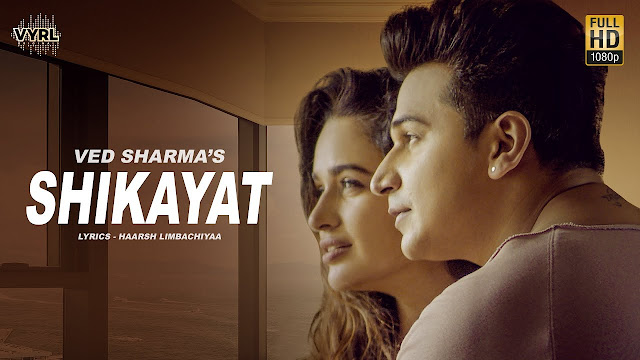SHIKAYAT LYRICS - VED SHARMA