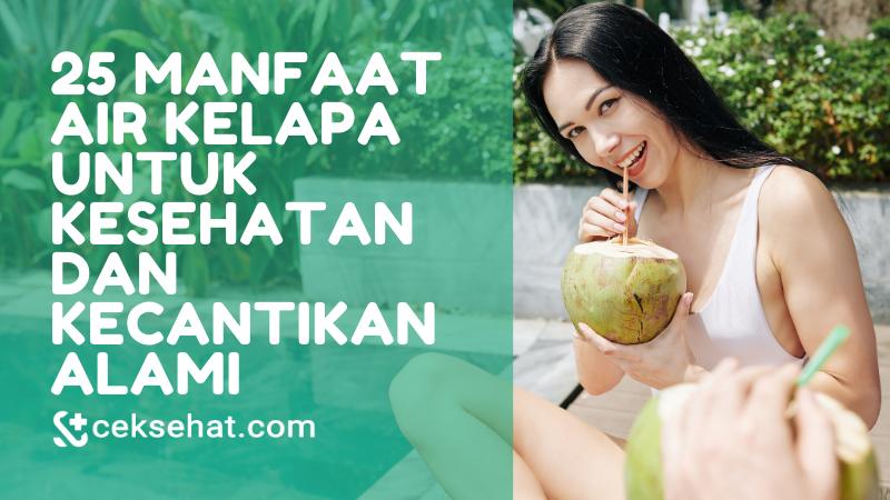 25-manfaat-air-kelapa-untuk-kesehatan-dan-kecantikan-alami