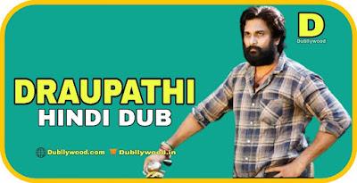 Draupathi Hindi Dubbed Movie