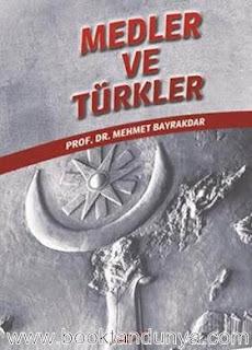Mehmet Bayrakdar - Medler ve Türkler