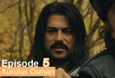 episode 5 from Kurulus Osman