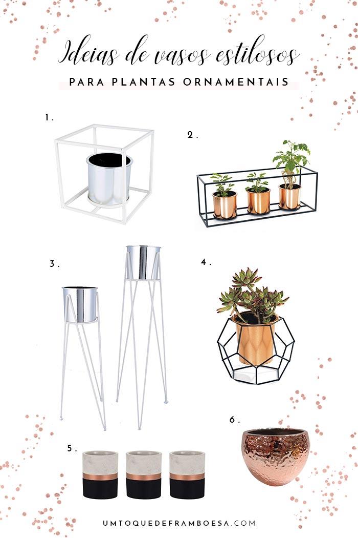 Inspiração de 6 vasos de plantas ornamentais para decorar a sua casa com muito estilo e elegância