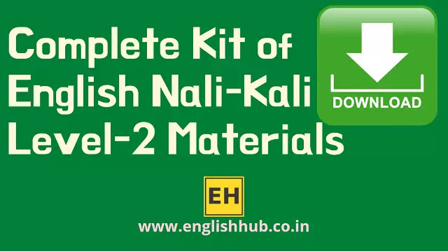 Download the Complete PDF Kit of English Nali-Kali Level - 2 Materials