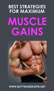 Best Strategies For Maximum Muscle Gains