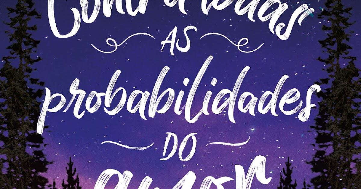 """Contra todas as probabilidades do amor"" 9eb464f54a974"