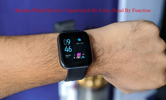 Realme Watch Review: Smartwatch By Form, Band By Function
