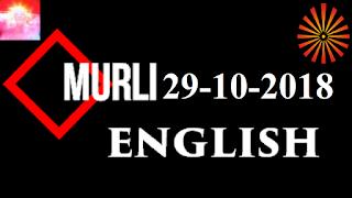 Brahma Kumaris Murli 29 October 2018 (ENGLISH)
