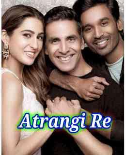 Atrangi Re Full HD movie poster