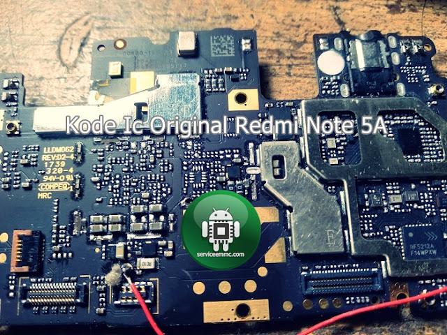 Kode ic Power & Cpu Redmi Note 5a Original (Bawaan Pabrik)
