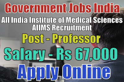 All India Institute of Medical Sciences AIIMS Recruitment 2018