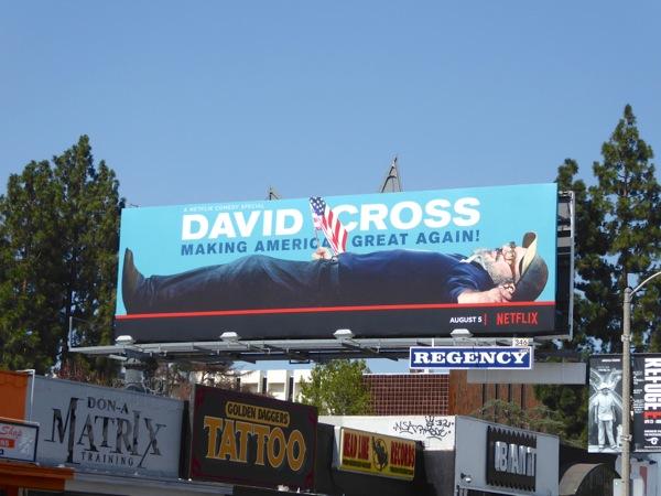 David Cross Making America great again billboard