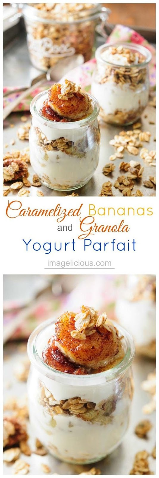 CARAMELIZED BANANAS AND GRANOLA YOGURT PARFAIT