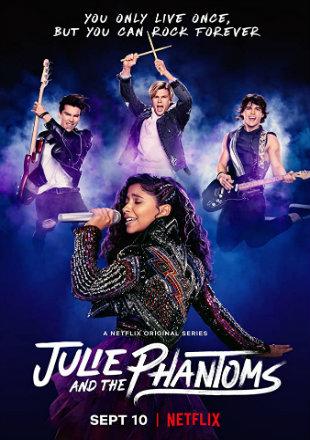 Julie and the Phantoms 2020 (Season 1) All Episodes  HDRip 720p [Dual Audio]