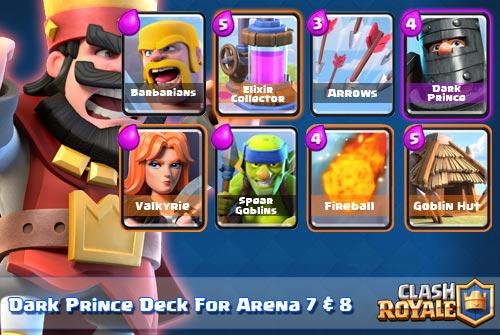Deck Dark Prince Arena 7 8 Clash Royale