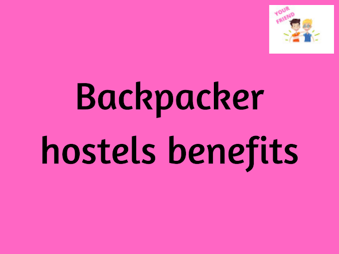 Qualities of Budget Friendly Backpacker Hostel