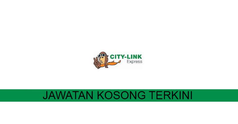 Kekosongan terkini di City-Link Express (M) Sdn Bhd