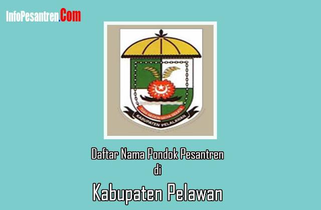 Pondok Pesantren di Kabupaten Pelawan