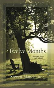 Twelve Months by Steven Manchester book cover