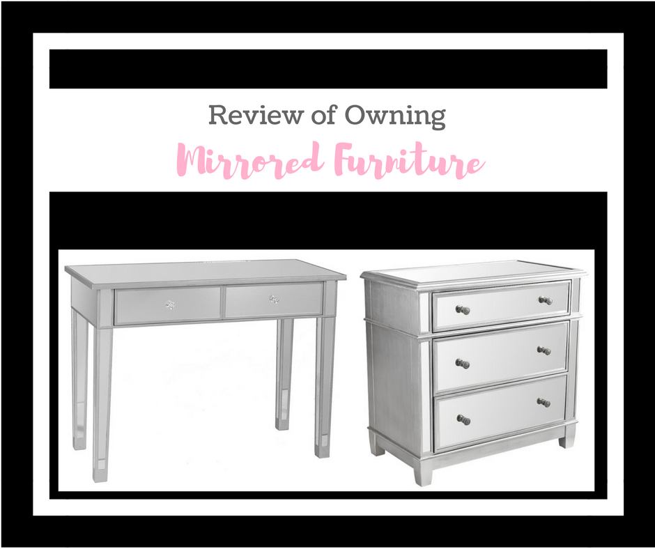 Review of Owning Mirrored Furniture