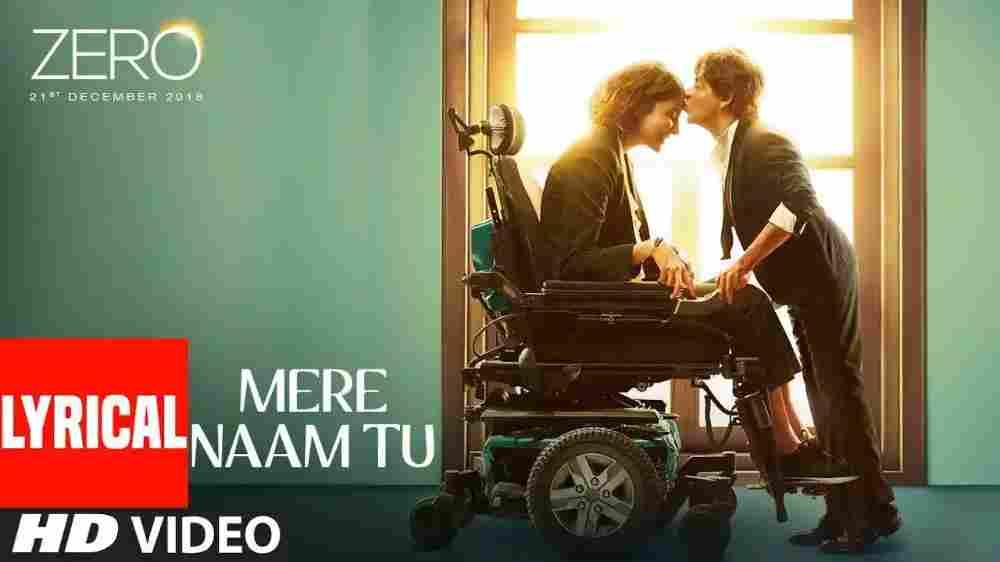 Mere Naam Tu English Translation -Zero