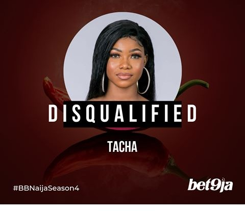 Breaking: Tacha has been disqualified from the #bbn house