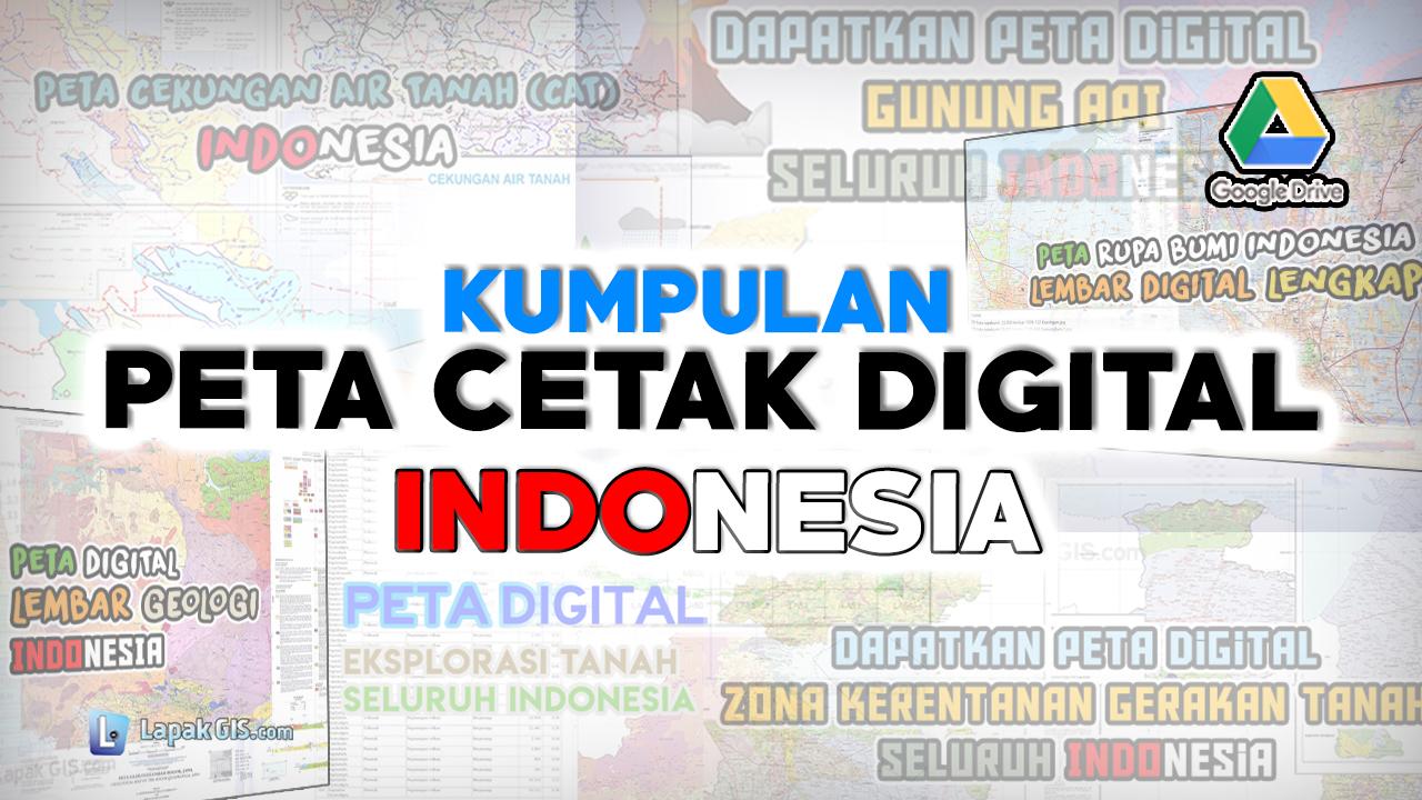 Peta Cetak Digital Indonesia