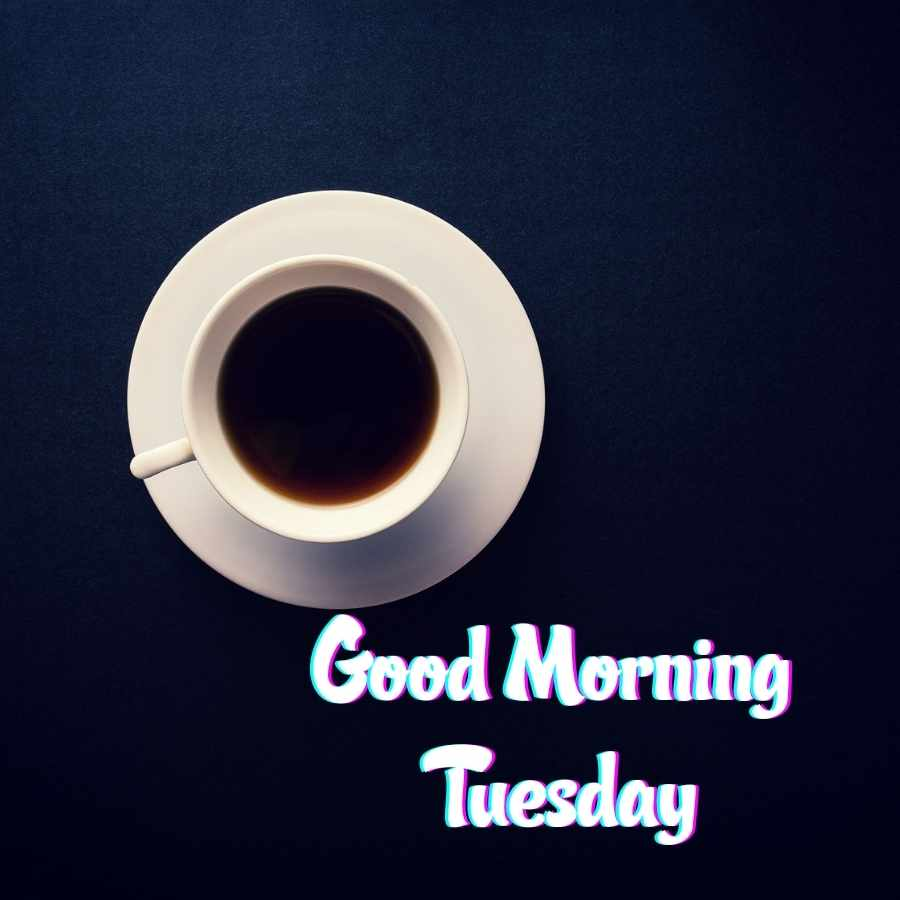 good morning happy tuesday images and quotes