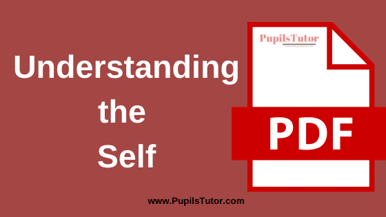 Understanding the Self Book, Notes and Study Material in English for B.Ed First Year, BEd 1st and 2nd Semester Download Free PDF