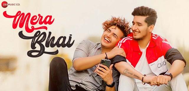 Mera Bhai Lyrics - Vikas Naidu, Shubham Singh Rajput