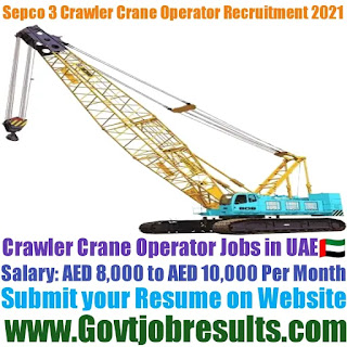 Sepco 3 Crawler Crane Operator Recruitment 2021-22