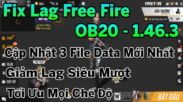 FIX LAG FREE FIRE OB20 - 1.46.3 GIẢM LAG TEAM SIÊU MƯỢT HỖ TRỢ ỔN ĐỊNH FPS COMBAT | HQT LAG FREE FIRE