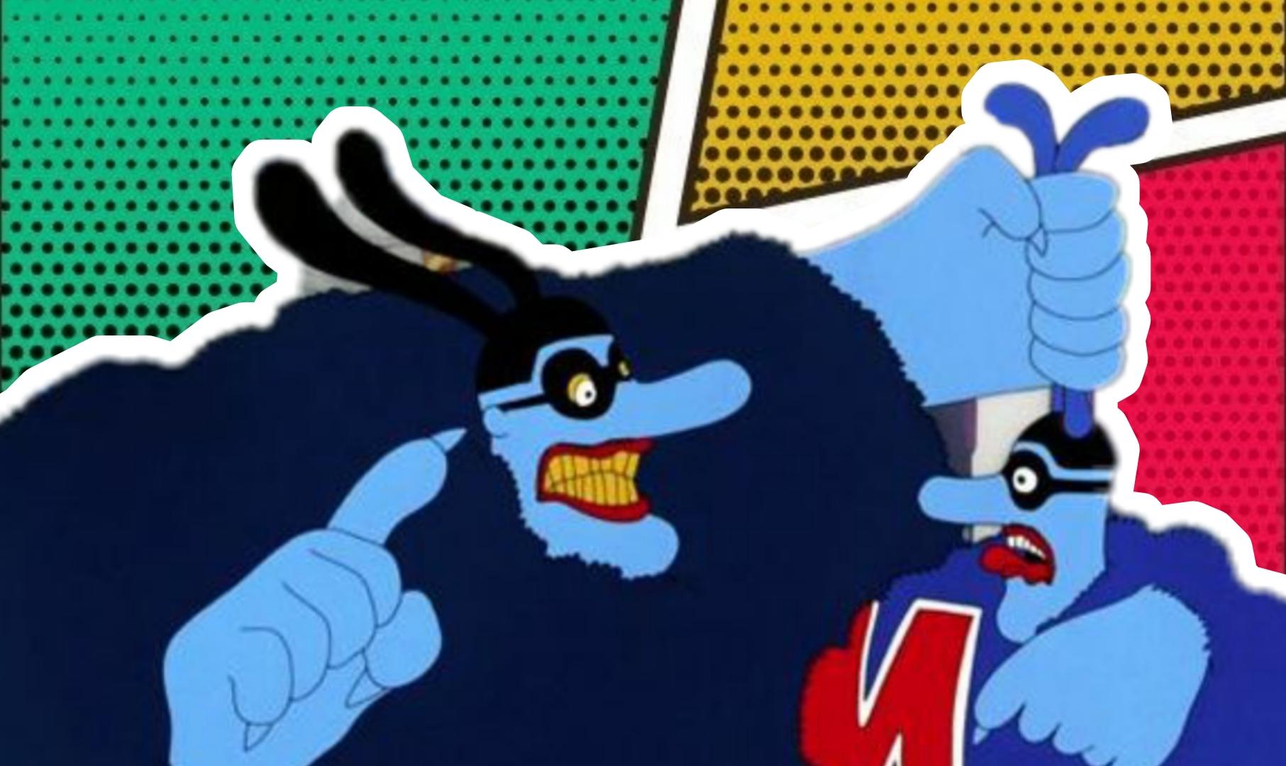 A imagem com fundo colorido mostra um gigante Blue Meanie segurando pelas orelhas um Blue Meanie menor. O primeiro tem um sorriso maléfico e o segundo mostra-se assustado.