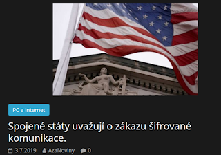 http://azanoviny.wz.cz/2019/07/03/spojene-staty-uvazuji-o-zakazu-sifrovane-komunikace/
