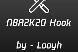 NBA 2K20 Hook v2.2.4 by Looyh